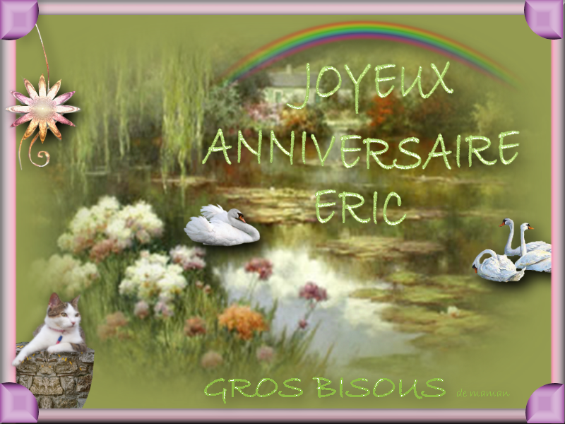 Anniversaire Eric.Bon Anniversaire Eric